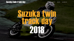 http://suzukatwin-trackday.com 【Suzuka twin track day 2018】12月2日(日)